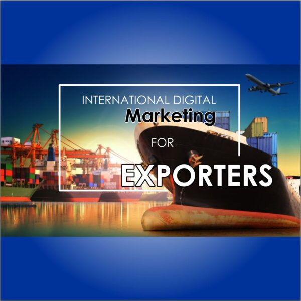 Business Digital Marketing for Export Diploma Course in Sialkot 333